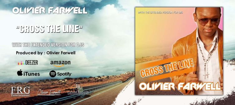 Olivier Farwell – Cross The Line